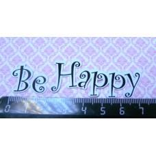 """Вырубки (высечки) для скрапбукинга """"Be Happy"""" набор 5шт Арт.5956"""